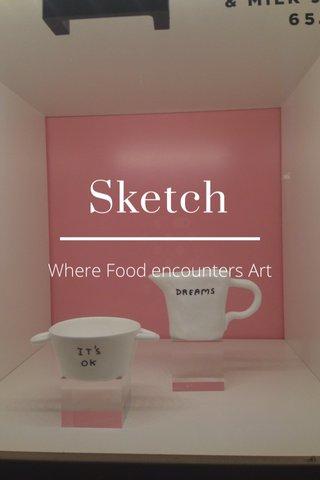 Sketch Where Food encounters Art