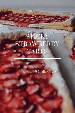 STICKY STRAWBERRY TARTS The Coco Collective