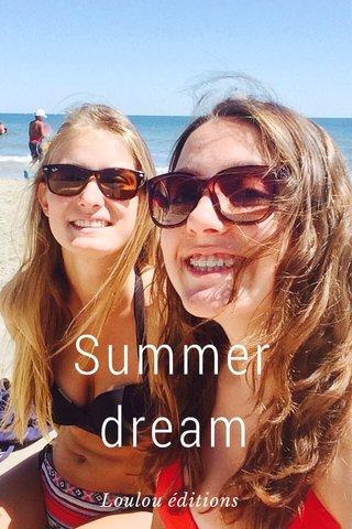 Summer dream Loulou éditions