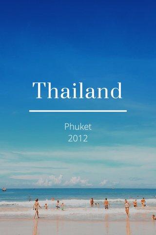 Thailand Phuket 2012