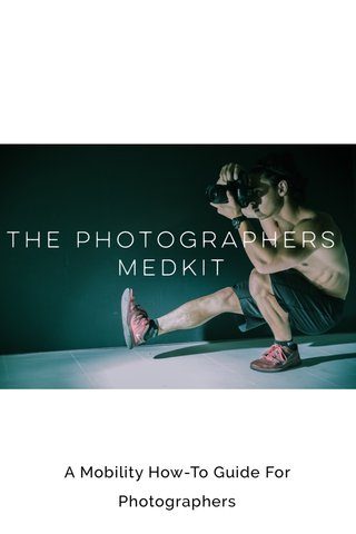 A Mobility How-To Guide For Photographers