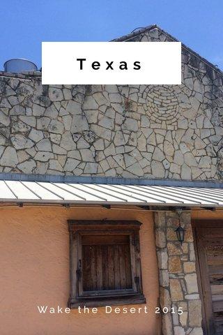 Texas Wake the Desert 2015