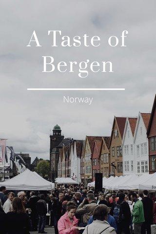 A Taste of Bergen Norway