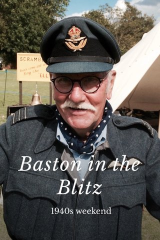 Baston in the Blitz 1940s weekend