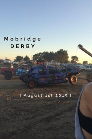 Mobridge DERBY | August 1st 2015 |