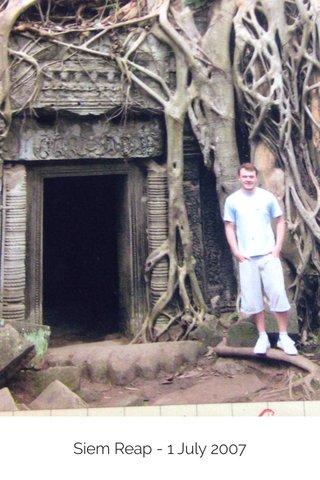 Siem Reap - 1 July 2007
