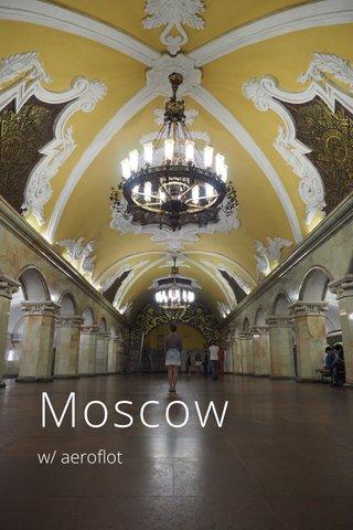 Moscow w/ aeroflot