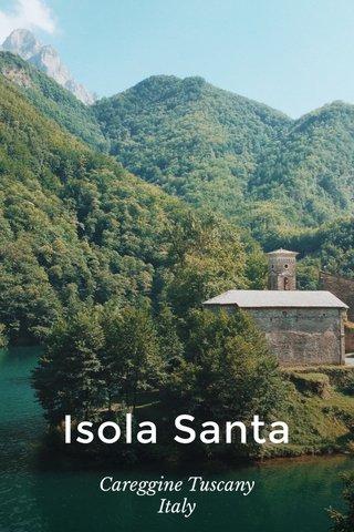 Isola Santa Careggine Tuscany Italy