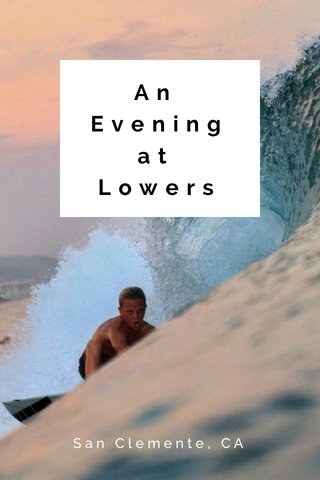 An Eveningat Lowers San Clemente, CA