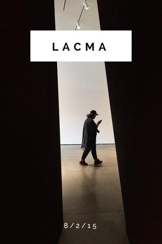 LACMA 8/2/15