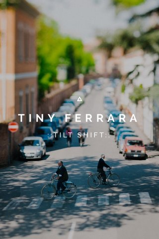 TINY FERRARA ::TILT SHIFT::