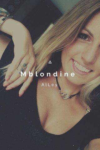 Mblondine AlLey