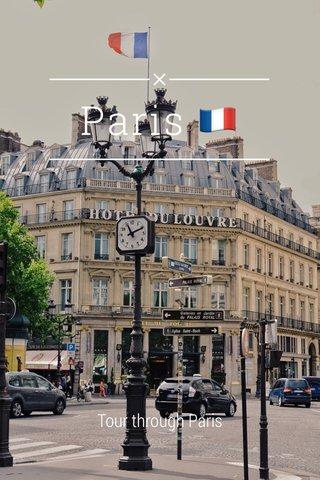 Paris 🇫🇷 Tour through Paris