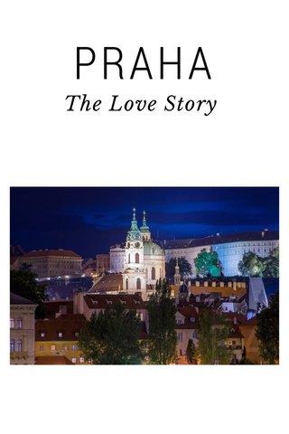 PRAHA The Love Story