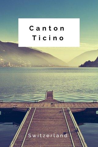 Canton Ticino Switzerland
