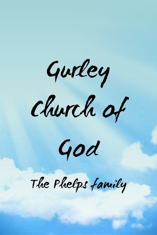 Gurley Church of God The Phelps family