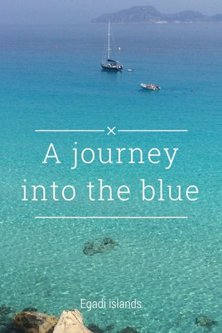 A journey into the blue Egadi islands