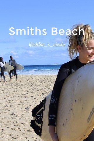 Smiths Beach @chloe_c_ciesla