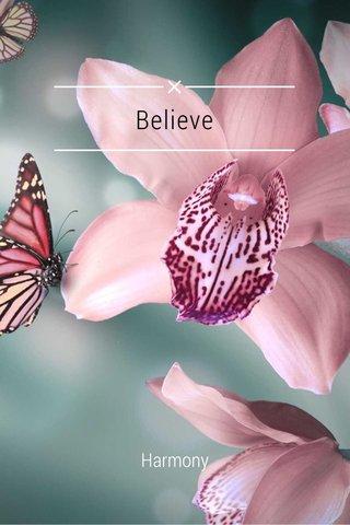 Believe Harmony
