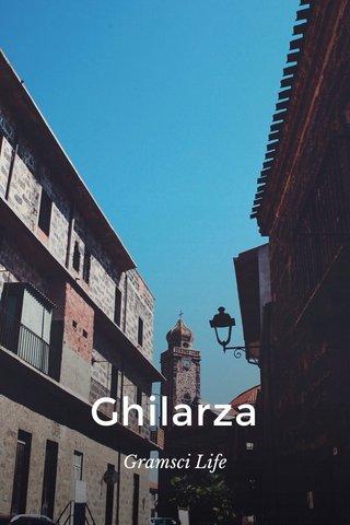 Ghilarza Gramsci Life