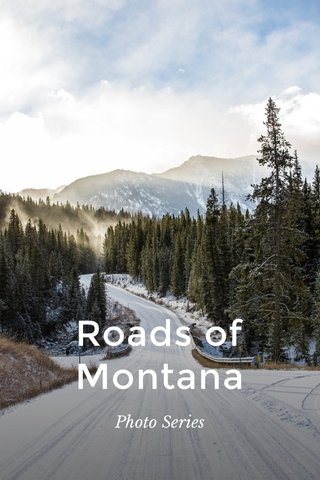 Roads of Montana Photo Series