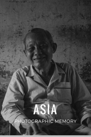 ASIA PHOTOGRAPHIC MEMORY