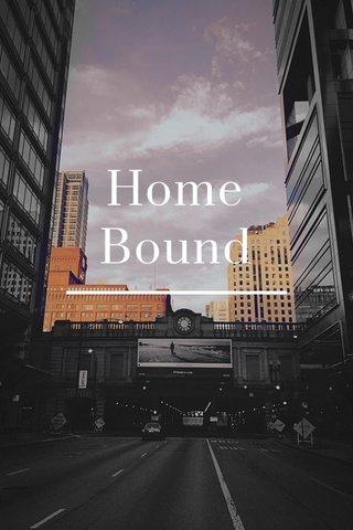 Home Bound Chicago