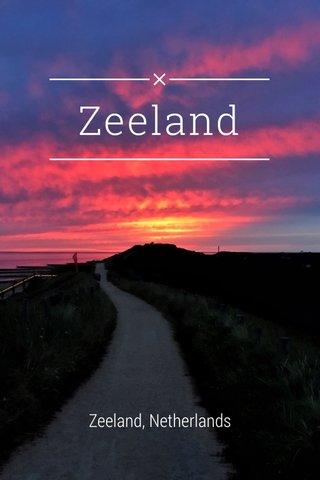 Zeeland Zeeland, Netherlands