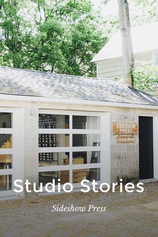 Studio Stories Sideshow Press