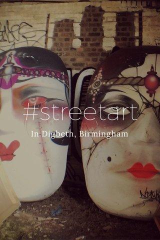 #streetart In Digbeth, Birmingham