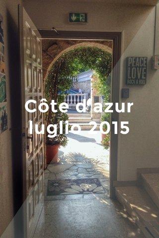 Côte d'azur luglio 2015