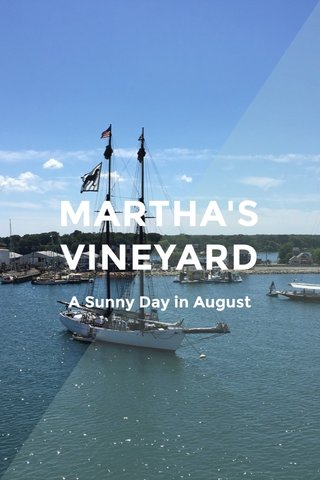 MARTHA'S VINEYARD A Sunny Day in August