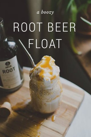 ROOT BEER FLOAT a boozy