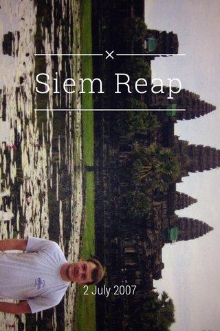 Siem Reap 2 July 2007