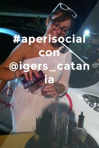 #aperisocial con @igers_catania