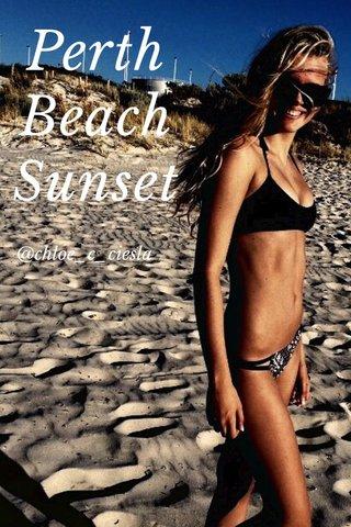 Perth Beach Sunset @chloe_c_ciesla