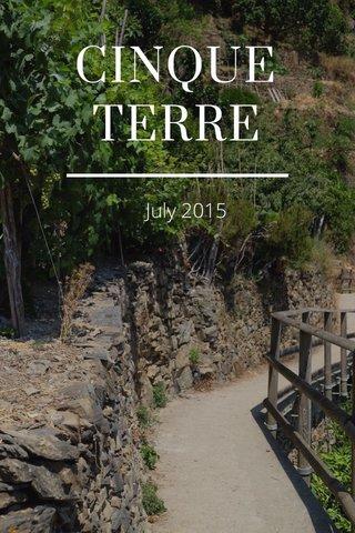 CINQUE TERRE July 2015