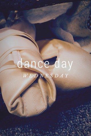 dance day WEDNESDAY
