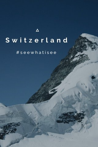 Switzerland #seewhatisee
