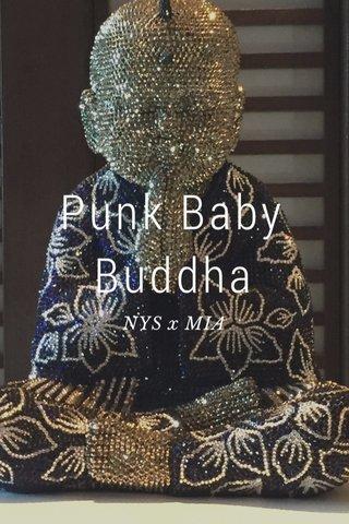 Punk Baby Buddha NYS x MIA
