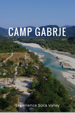 CAMP GABRJE Experience Soca Valley