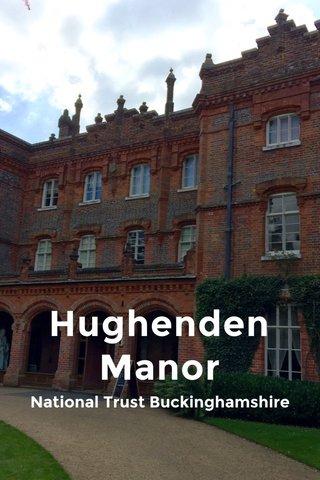 Hughenden Manor National Trust Buckinghamshire