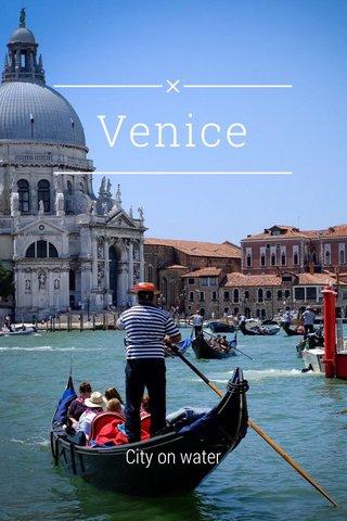 Venice City on water