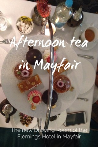 Afternoon tea in Mayfair The new Drawing Room of the Flemings Hotel in Mayfair
