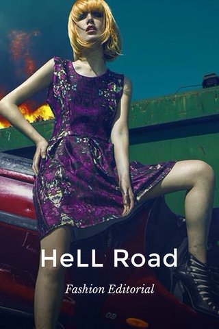 HeLL Road Fashion Editorial