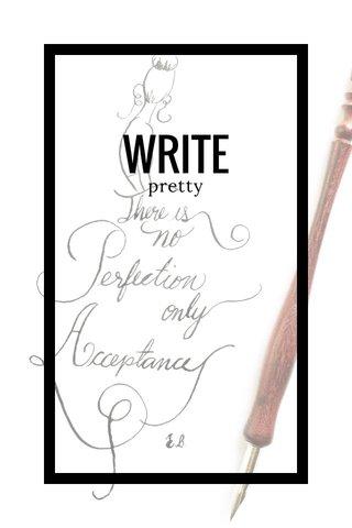 WRITE pretty