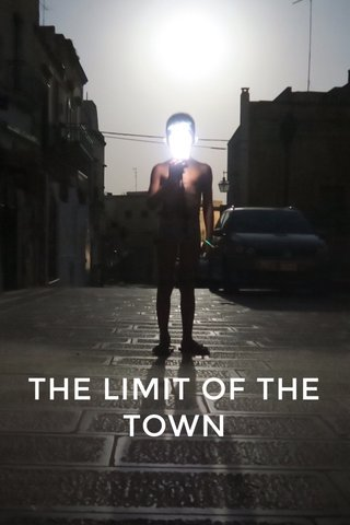 THE LIMIT OF THE TOWN