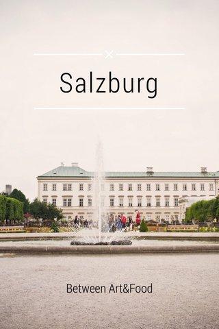 Salzburg Between Art&Food
