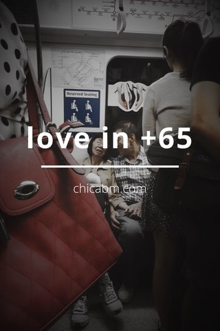 love in +65 chicabm.com