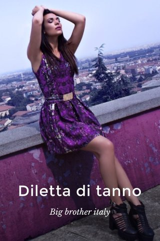 Diletta di tanno Big brother italy